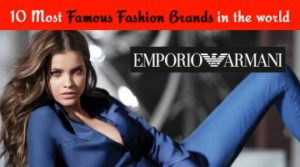 Infographic 10 Most Famous Fashion Brands in the World
