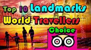 Top 10 Landmarks Word Travellers Choice TripAdvisor