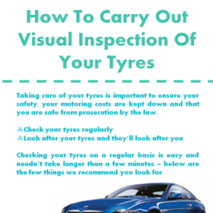 How To Carry Out Visual Inspection Of Your Tyres