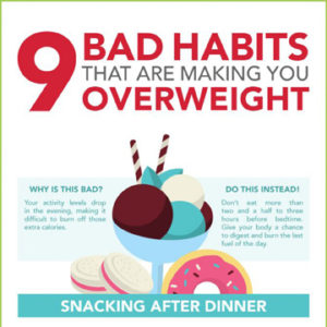 9 Bad Habits That Are Making You Overweight
