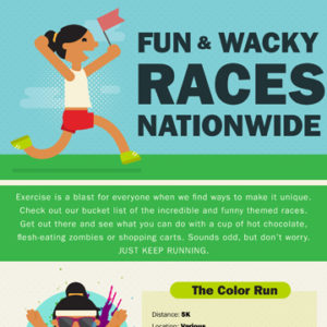 Exercise is a blast for everyone when we can find ways to make it unique. Check out our bucket list of the incredible and funny themed races.